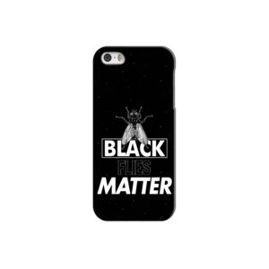 Black Flies Matter iPhone 5 Case