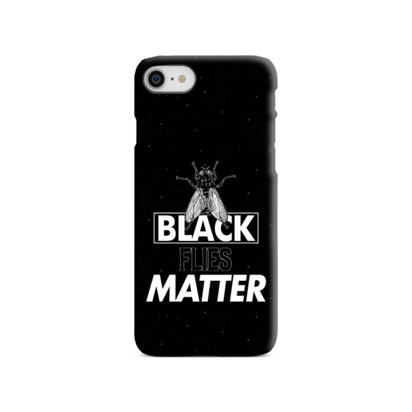Black Flies Matter iPhone 8 Case