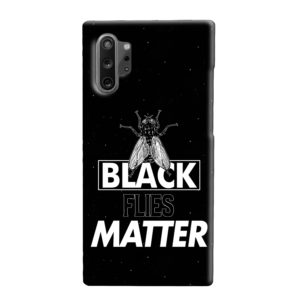 Black Flies Matter Samsung Galaxy Note 10 Plus Case