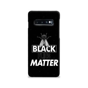 Black Flies Matter Samsung Galaxy S10 Case