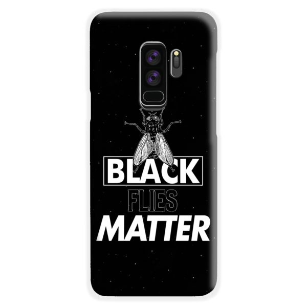 Black Flies Matter Samsung Galaxy S9 Plus Case