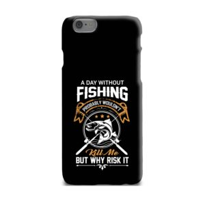 Funny Fishing Quotes about Life iPhone 6 Plus Case