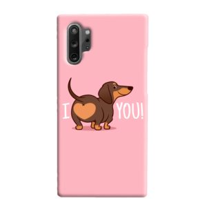 I Love You My Dachshund Quote Samsung Galaxy Note 10 Plus Case