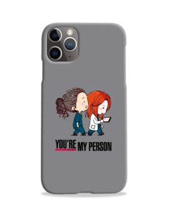 You Are My Person Grey's Anatomy iPhone 11 Pro Case