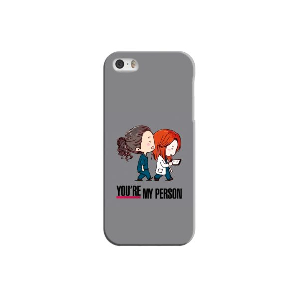 You Are My Person Grey's Anatomy iPhone 5 Case
