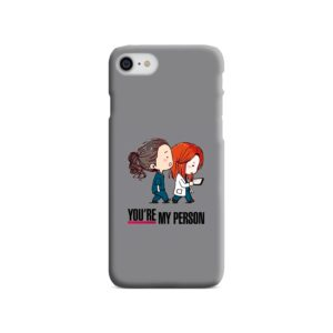 You Are My Person Grey's Anatomy iPhone 8 Case