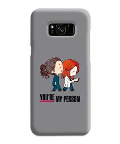You Are My Person Grey's Anatomy Samsung Galaxy S8 Plus Case