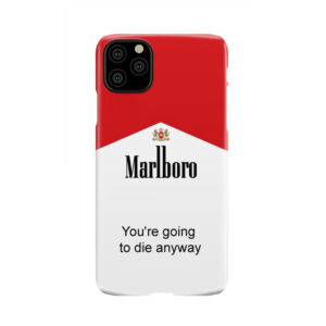 Marlboro Quote for Beautiful iPhone 11 Pro Max Case Cover