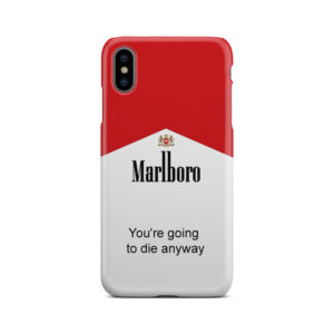 Marlboro Quote for Beautiful iPhone XS Max Case Cover
